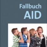 AID- Buch Falldarstellungen